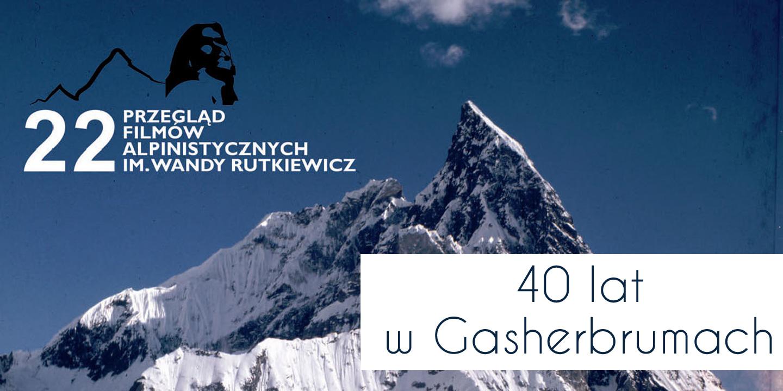 22 PFA - 40 lat w Gasherbrumach - PROGRAM